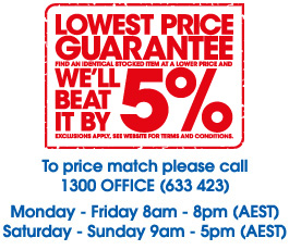 Lowest Price Guarantee - Find an identical stocked item at a lower price and we'll beat it by 5%. (Excludes stock liquidatons, customer special orders and contract pricing.)