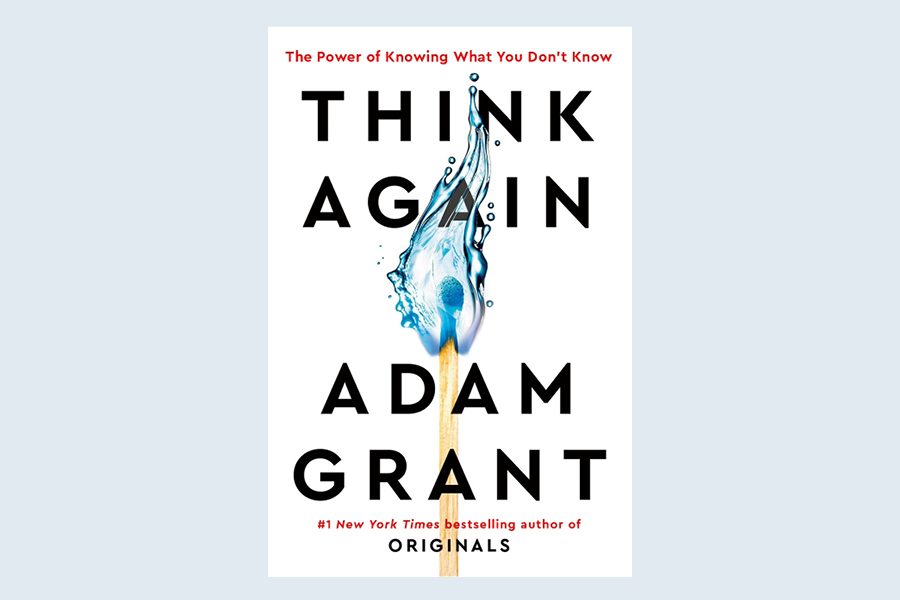 The best business book to read this month is Think Again: The Power of Knowing What You Don't Know.