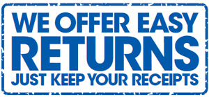 We offer easy returns. Just keep your receipts.